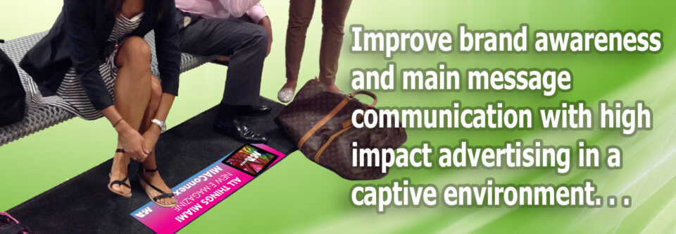 Improve brand awareness and main message communication with high impact advertising in a captive environment…